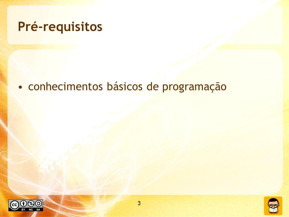 3 Pré-requisitos conhecimentos básicos de programação