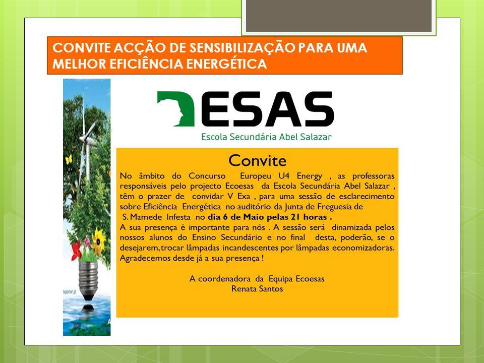 CONVITE ACÇÃO DE SENSIBILIZAÇÃO PARA UMA MELHOR EFICIÊNCIA ENERGÉTICA
