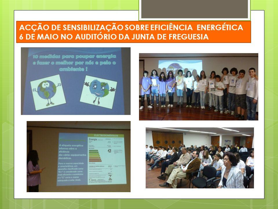 ACÇÃO DE SENSIBILIZAÇÃO SOBRE EFICIÊNCIA ENERGÉTICA 6 DE MAIO NO AUDITÓRIO DA JUNTA DE FREGUESIA