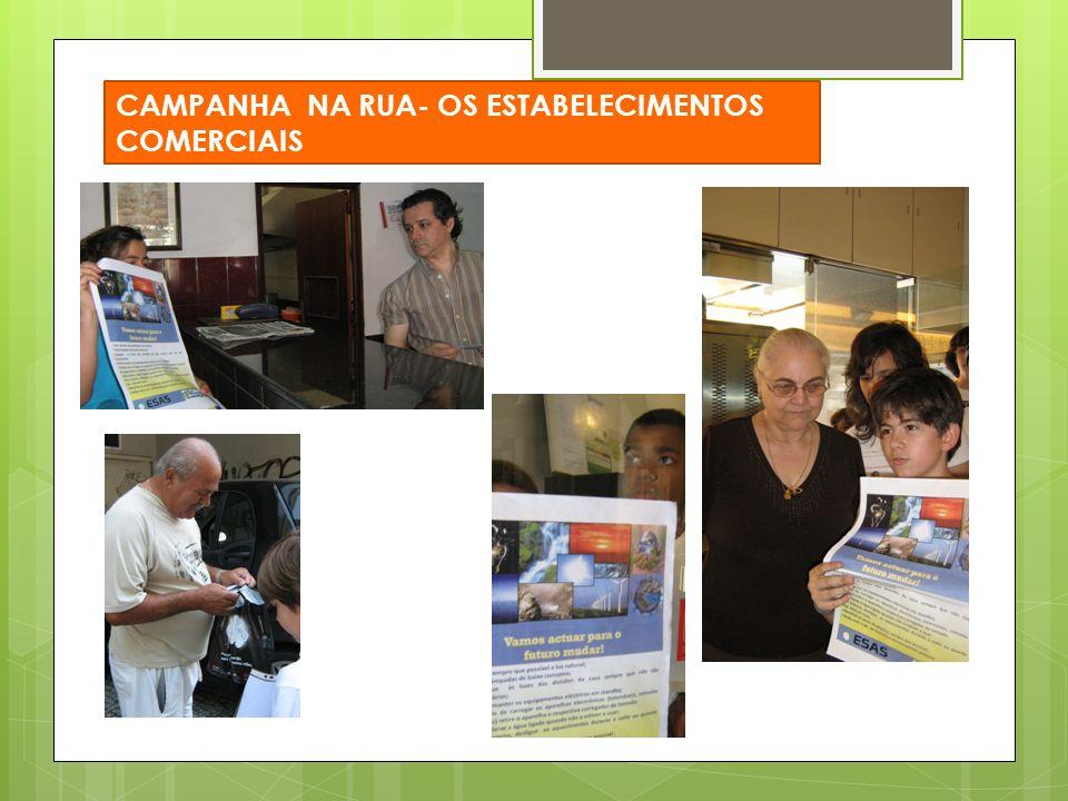 CAMPANHA NA RUA- OS ESTABELECIMENTOS COMERCIAIS