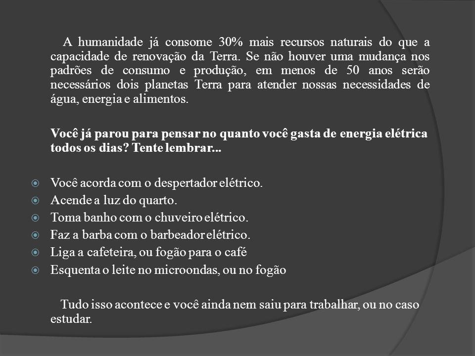 Dicas para um consumo consciente de energia elétrica: Evite usar aparelhos nos horários de pico do sistema elétrico (das 17 às 22 horas).