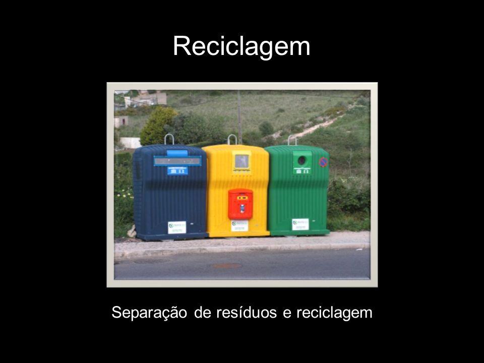 Reciclagem Separação de resíduos e reciclagem
