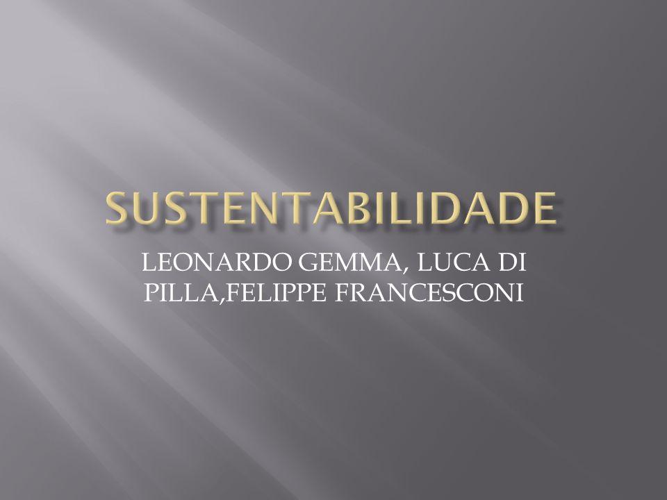 LEONARDO GEMMA, LUCA DI PILLA,FELIPPE FRANCESCONI