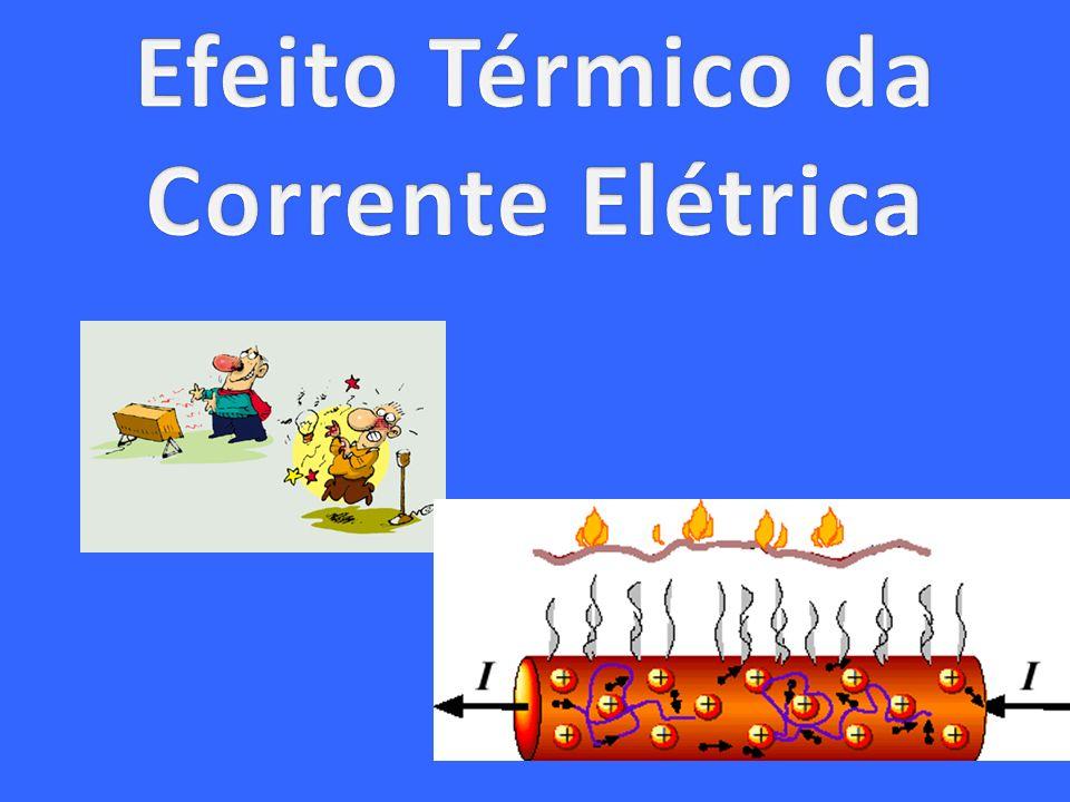 A corrente elétrica provoca vários efeitos sobre os corpos nos quais circula.