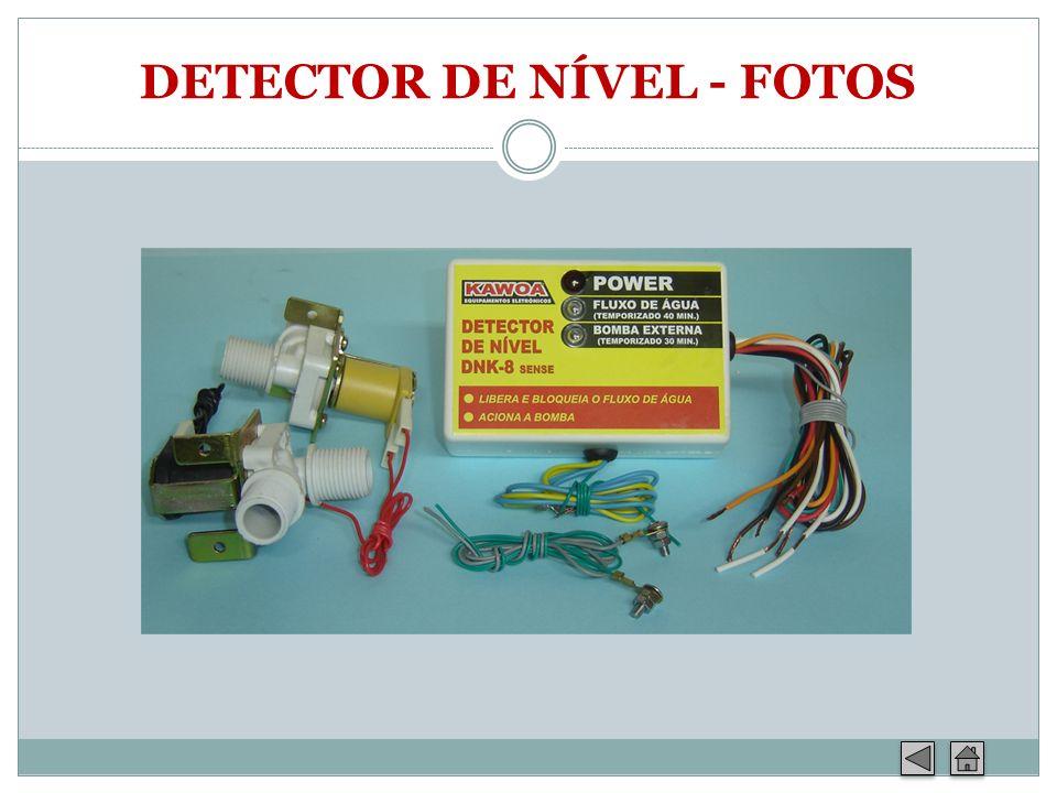 DETECTOR DE NÍVEL - FOTOS