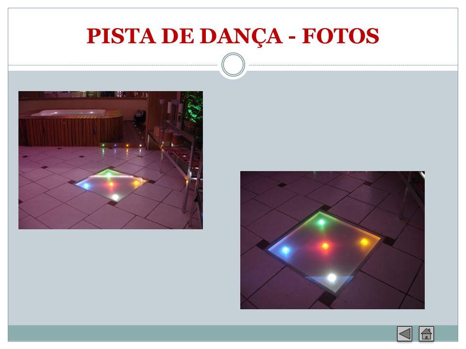 PISTA DE DANÇA - FOTOS