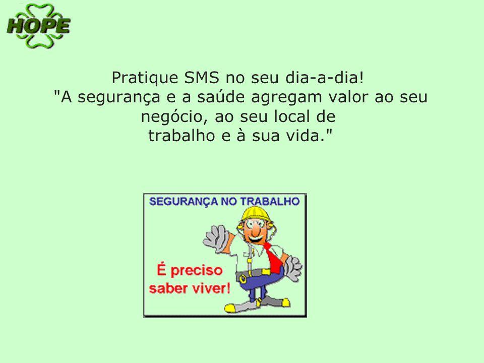 Pratique SMS no seu dia-a-dia!