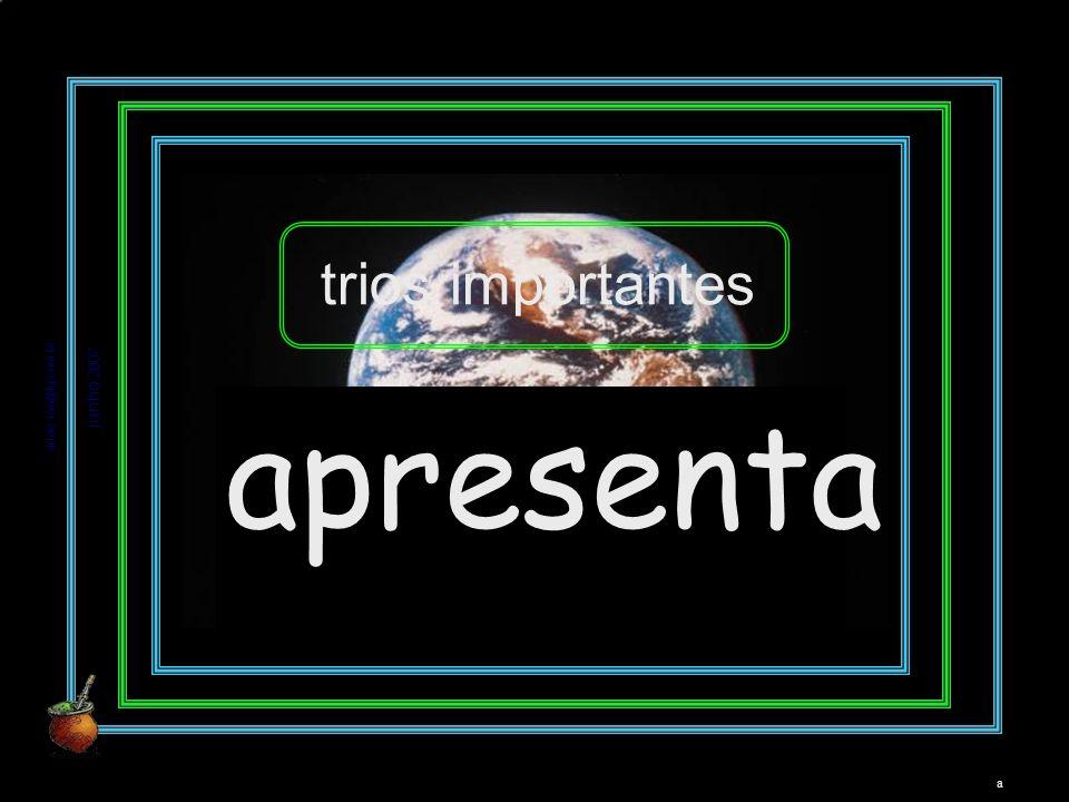 adao-las@ig.com.br junho 2007 a augustus slides apresenta trios importantes a