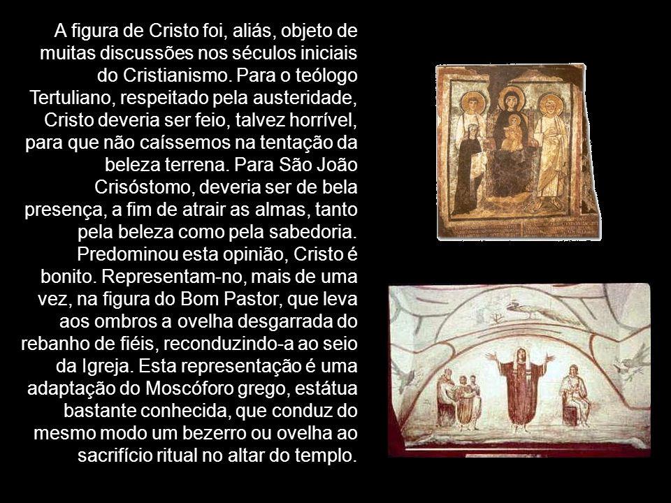 A figura de Cristo foi, aliás, objeto de muitas discussões nos séculos iniciais do Cristianismo. Para o teólogo Tertuliano, respeitado pela austeridad