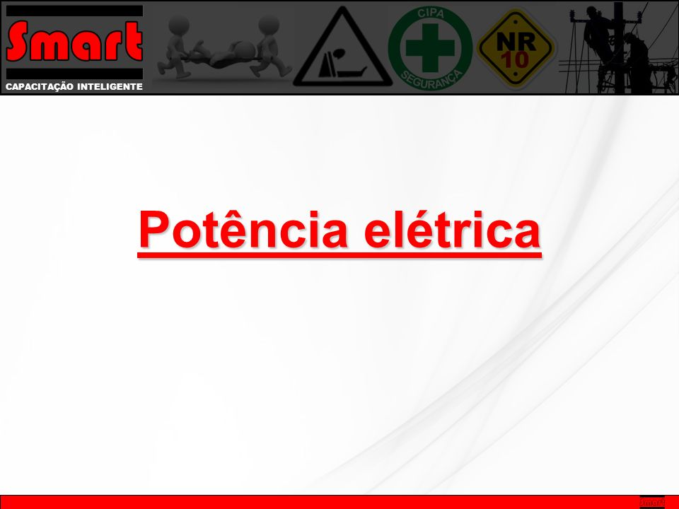 CAPACITAÇÃO INTELIGENTE Potência elétrica