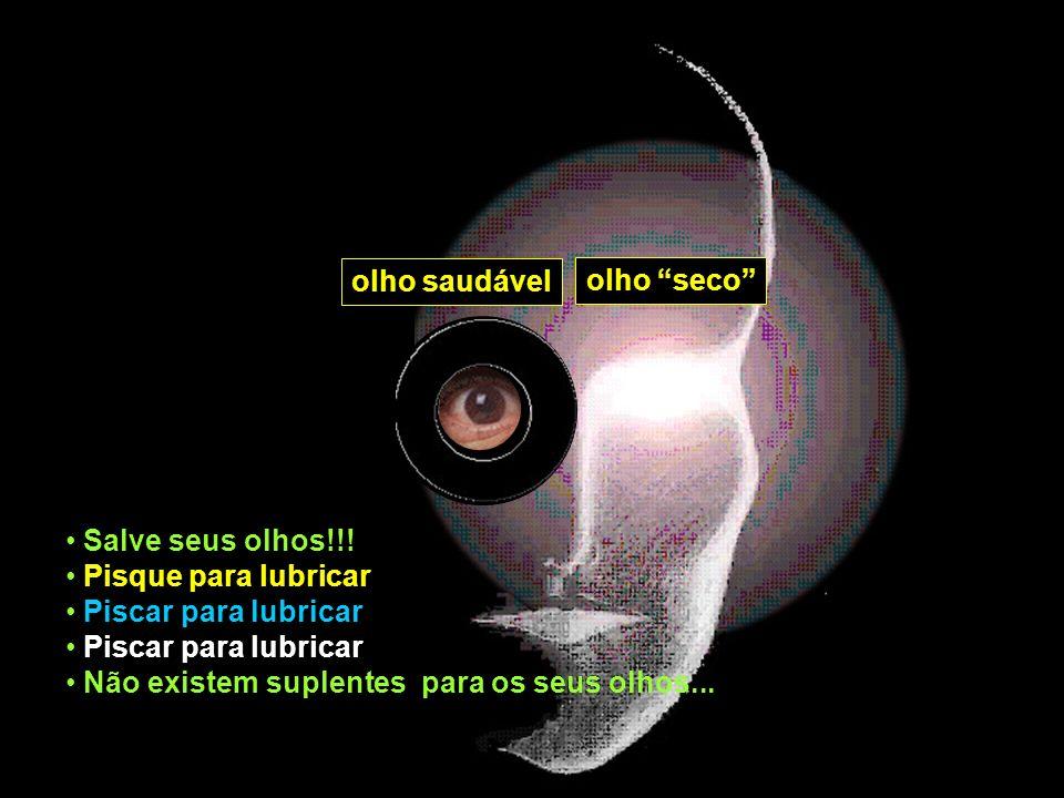 olho saudável olho seco Salve seus olhos!!.