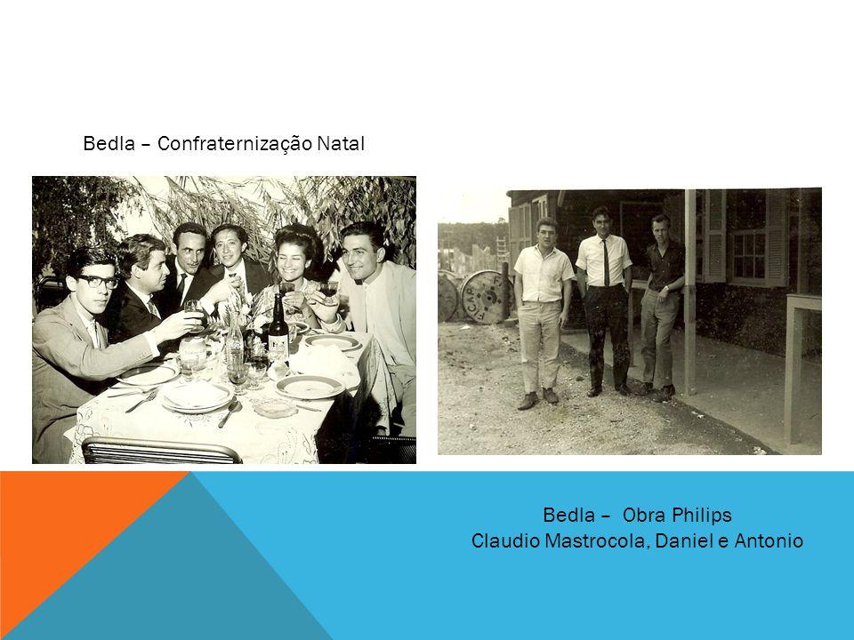 Bedla – Confraternização Natal Bedla – Obra Philips Claudio Mastrocola, Daniel e Antonio
