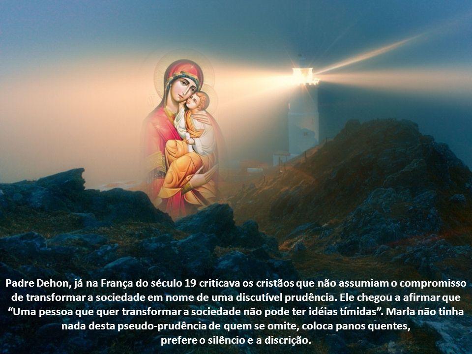 A ladainha de Nossa Senhora elogia Maria como Virgem Prudentíssima.