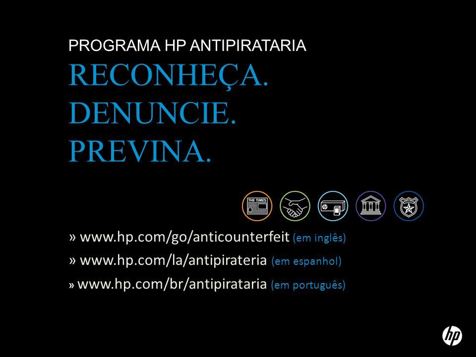 PROGRAMA HP ANTIPIRATARIA RECONHEÇA.DENUNCIE. PREVINA.