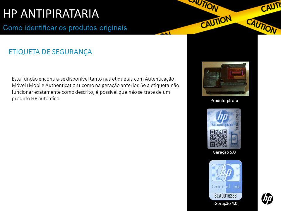 Como identificar os produtos originais ETIQUETA DE SEGURANÇA Esta função encontra-se disponível tanto nas etiquetas com Autenticação Móvel (Mobile Authentication) como na geração anterior.