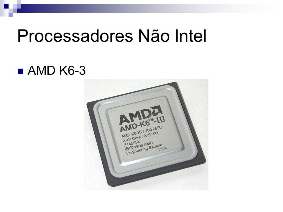 Processadores Não Intel AMD K6-3