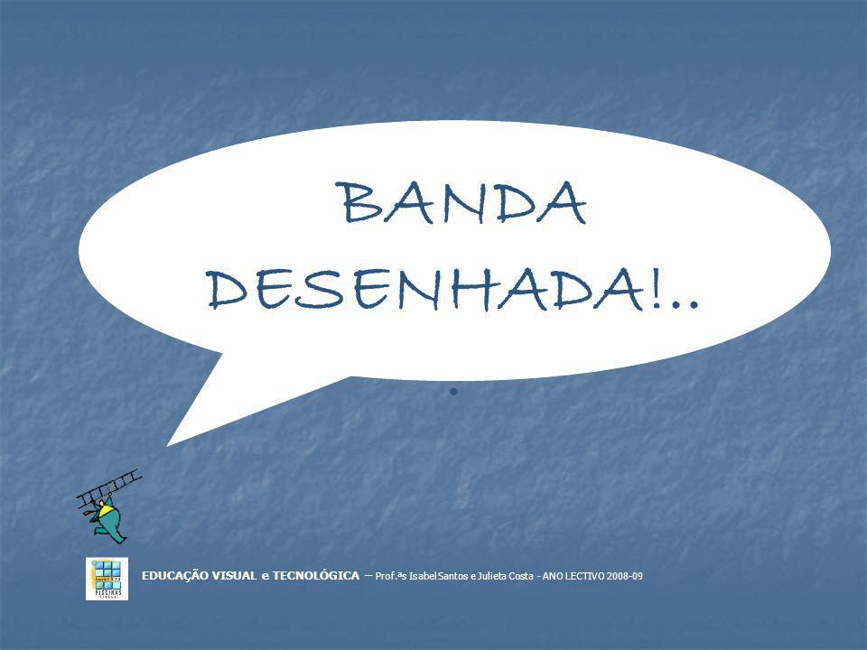 BANDA DESENHADA!...