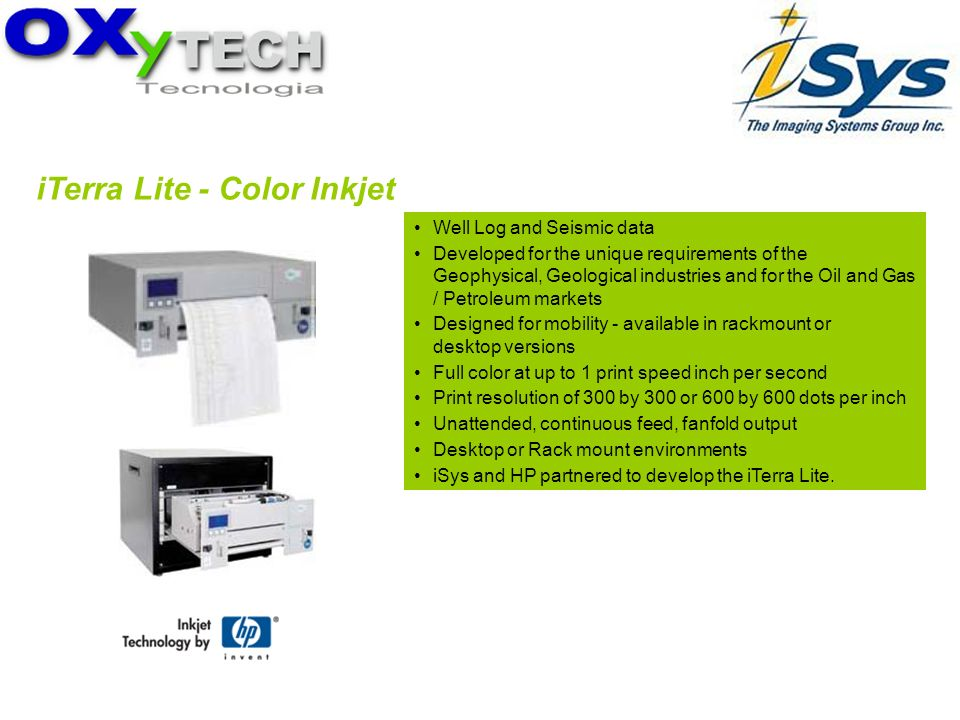 iTerra Lite - Color Inkjet Well Log and Seismic data Developed for the unique requirements of the Geophysical, Geological industries and for the Oil a