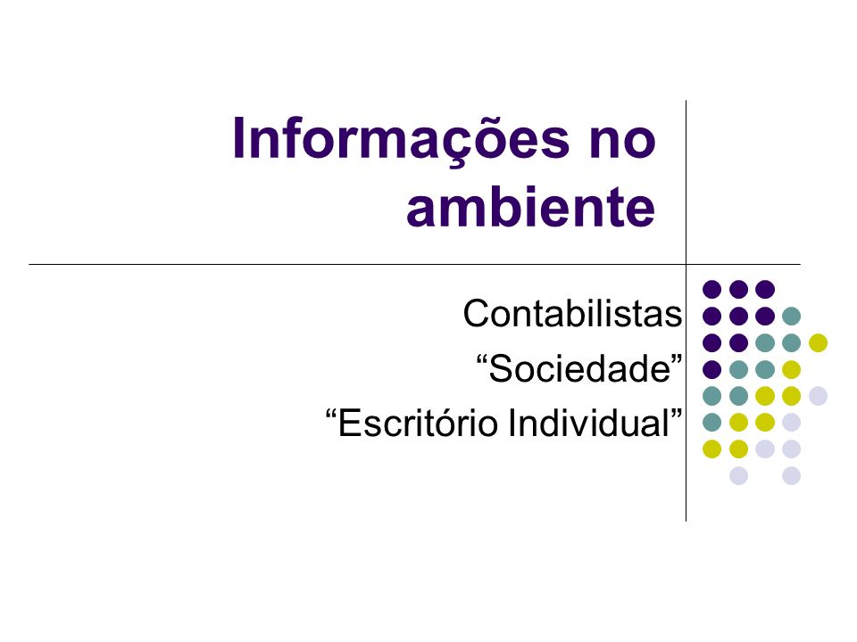 Informações no ambiente Contabilistas Sociedade Escritório Individual