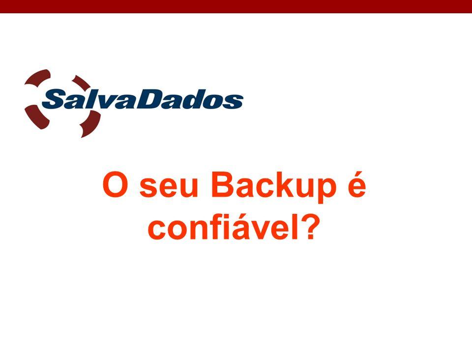 O seu Backup é confiável?