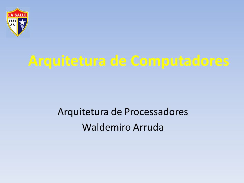 Gestão da Tecnologia da Informação Arquitetura de Computadores Processadores Arquiteturas ARM ARM Technology não fabrica em grande escala vende licenças de uso da arquitetura 14 famílias de processadores
