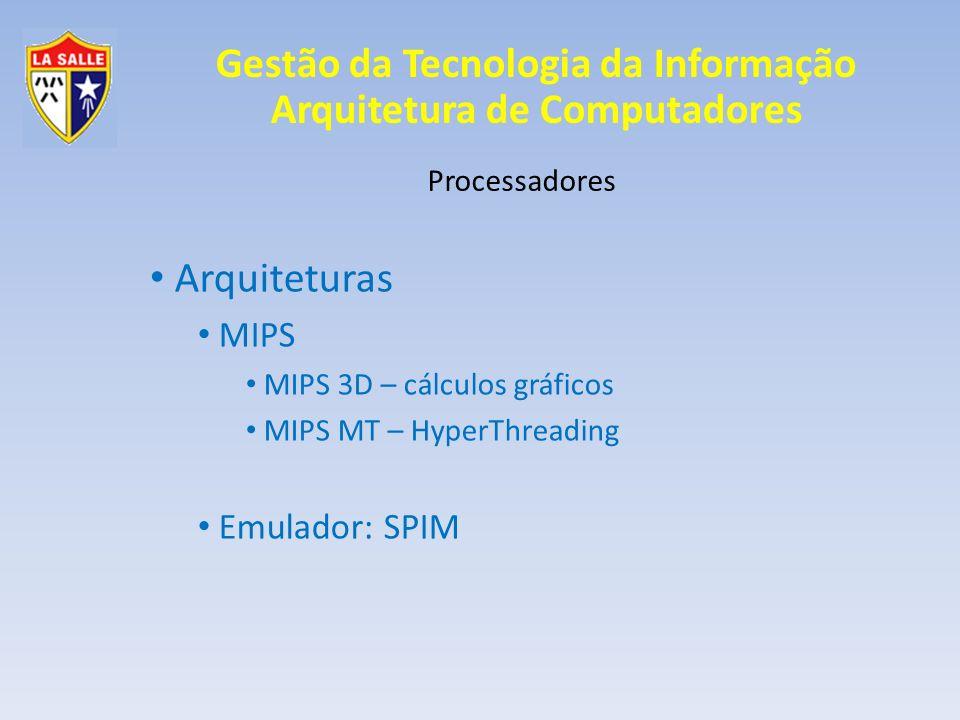 Gestão da Tecnologia da Informação Arquitetura de Computadores Processadores Arquiteturas Intel 4 bits