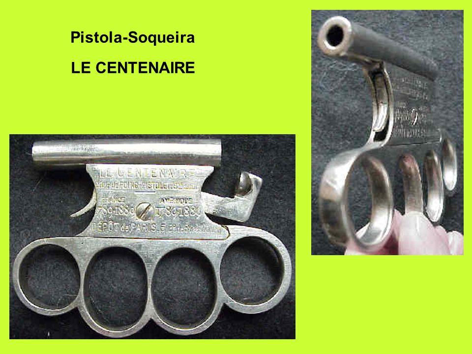 Pistola-Soqueira LE CENTENAIRE