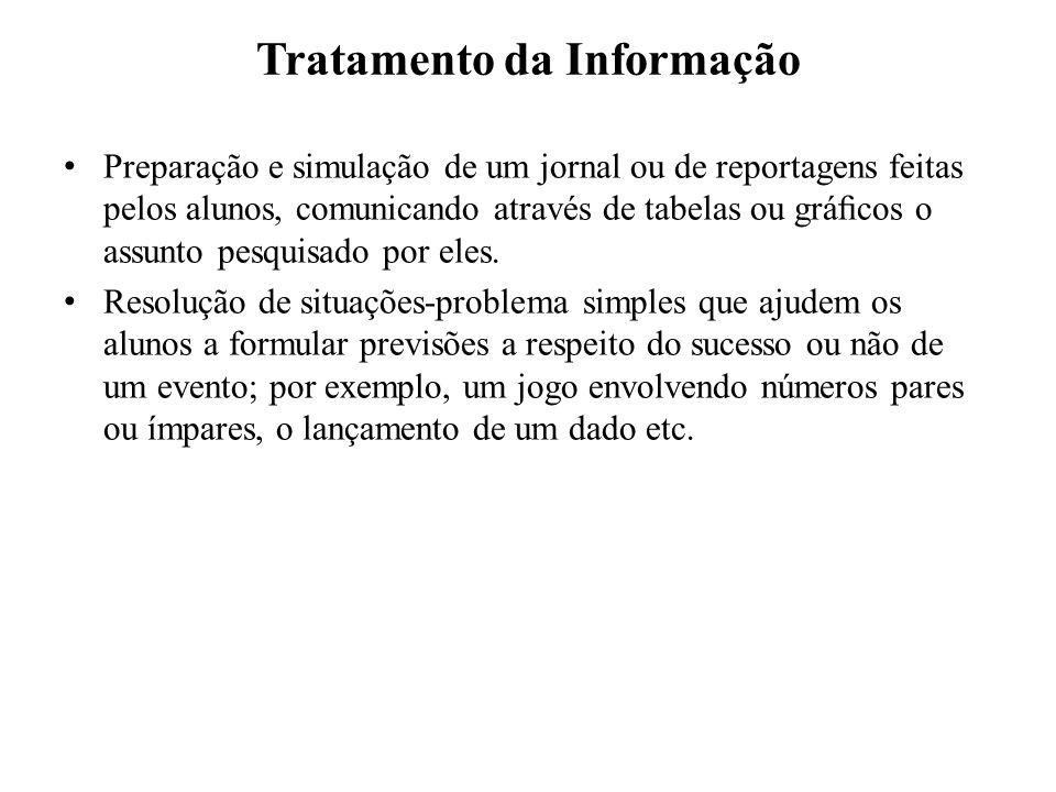 Tratamento da Informação Preparação e simulação de um jornal ou de reportagens feitas pelos alunos, comunicando através de tabelas ou grácos o assunto