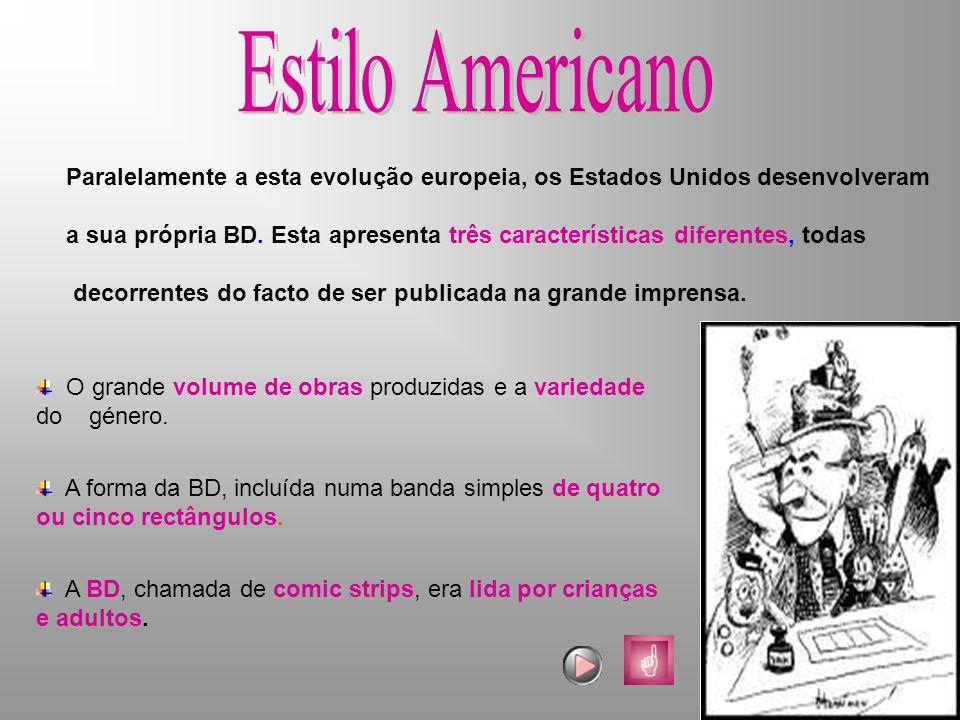Paralelamente a esta evolução europeia, os Estados Unidos desenvolveram a sua própria BD. Esta apresenta três características diferentes, todas decorr