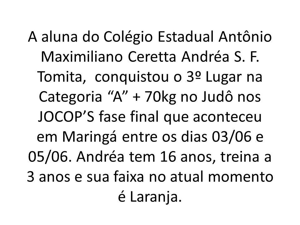 Nos dias 23 e 24 de abril foi realizado em Camboriu (SC) o Campeonato Brasileiro da Região V, Andréa Tomita, na categoria Junior mais que 78Kg, obteve o medalha de Bronze.