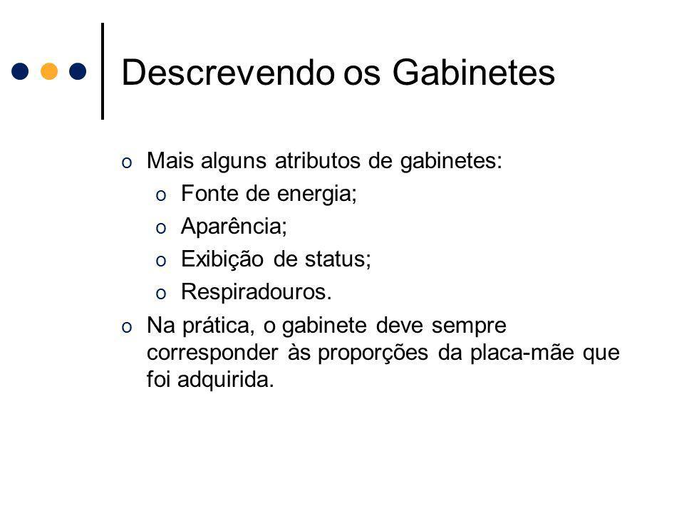 Descrevendo os Gabinetes