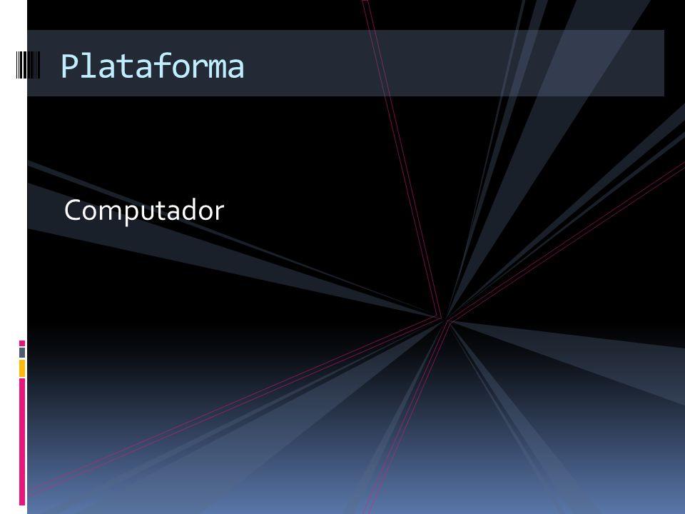Computador Plataforma
