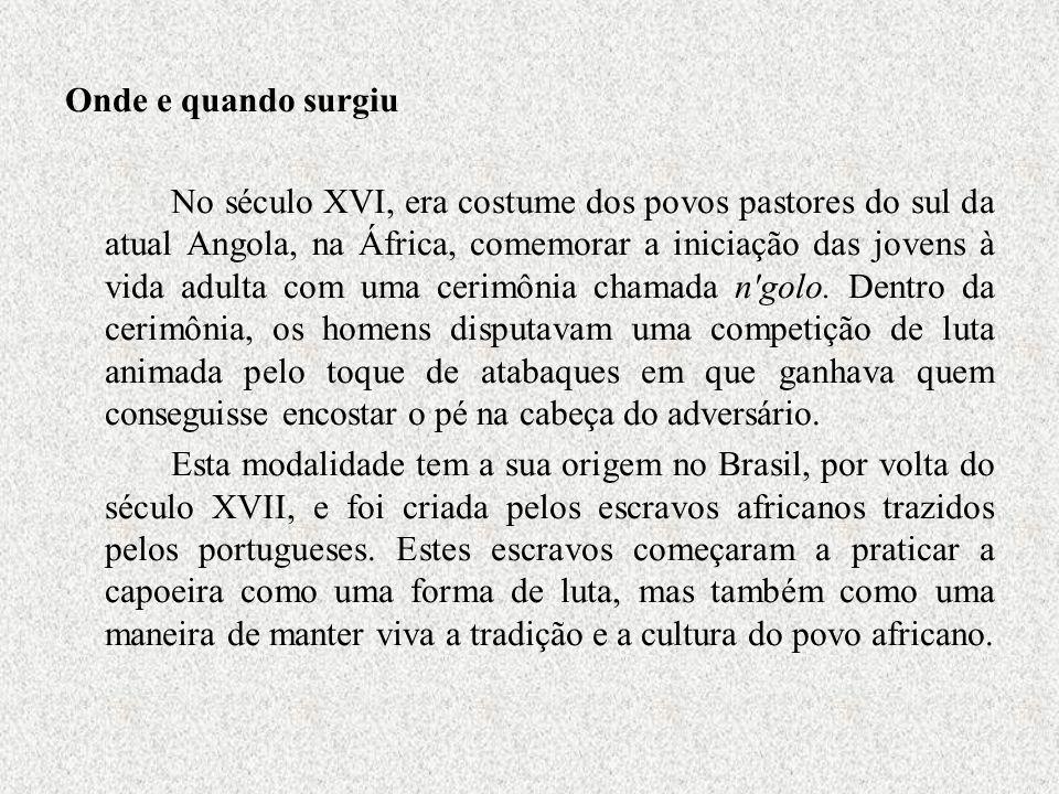 Onde e quando surgiu No século XVI, era costume dos povos pastores do sul da atual Angola, na África, comemorar a iniciação das jovens à vida adulta c