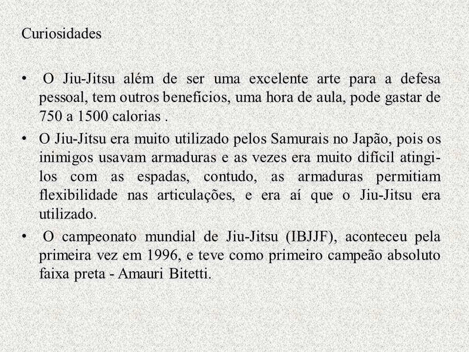 Curiosidades O Jiu-Jitsu além de ser uma excelente arte para a defesa pessoal, tem outros benefícios, uma hora de aula, pode gastar de 750 a 1500 calo
