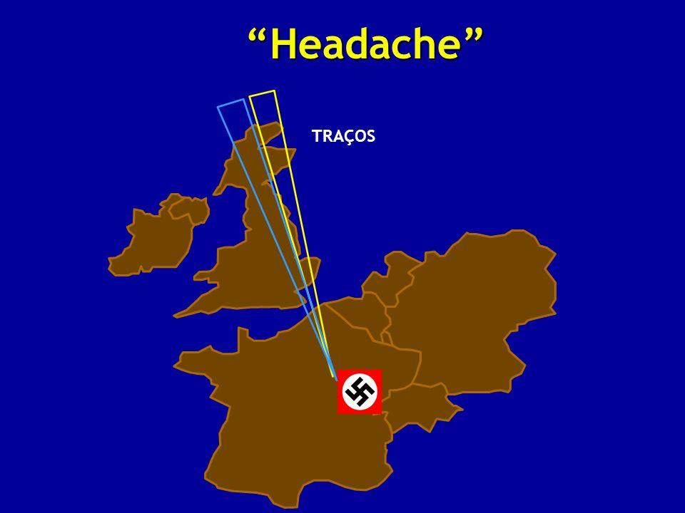 Headache TRAÇOS
