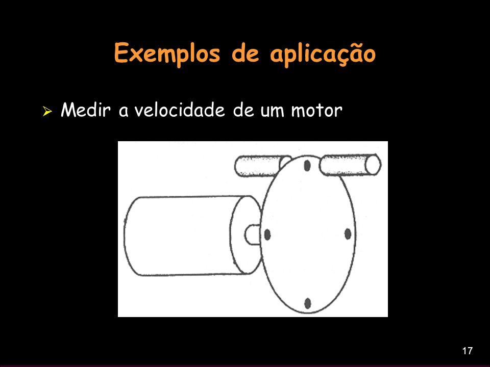 17 Exemplos de aplicação Medir a velocidade de um motor