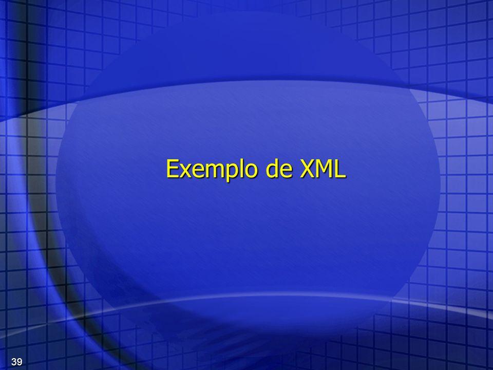 39 Exemplo de XML