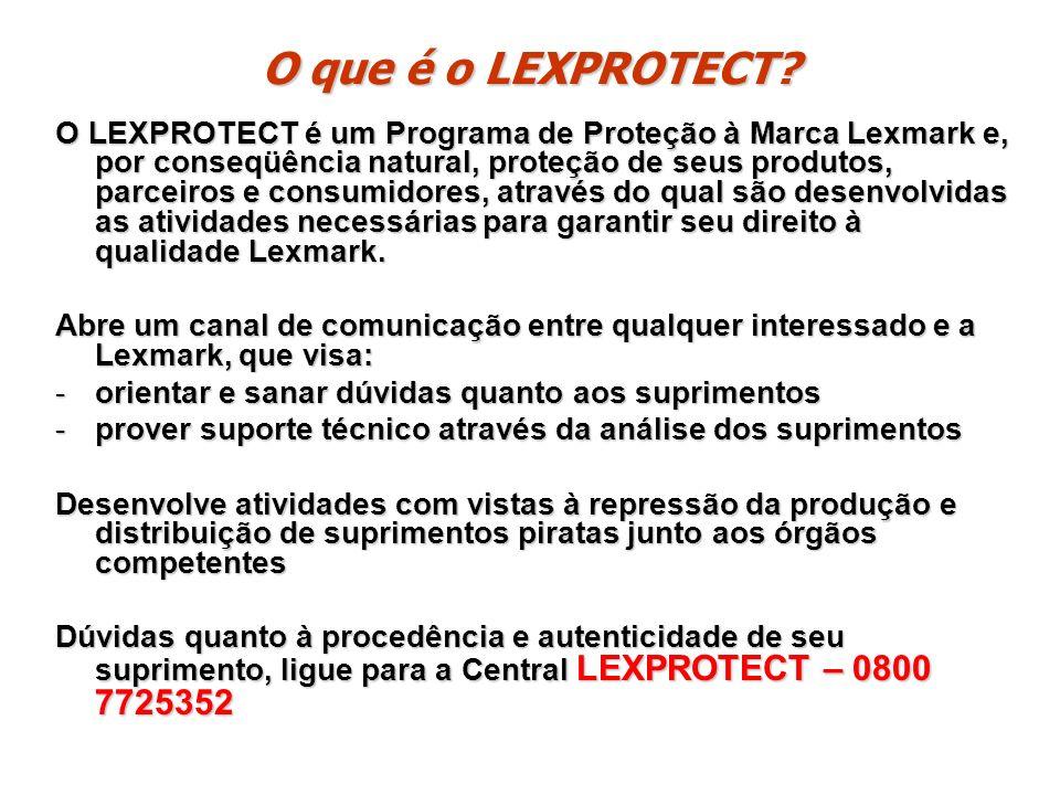 O que é o LEXPROTECT? O LEXPROTECT é um Programa de Proteção à Marca Lexmark e, por conseqüência natural, proteção de seus produtos, parceiros e consu