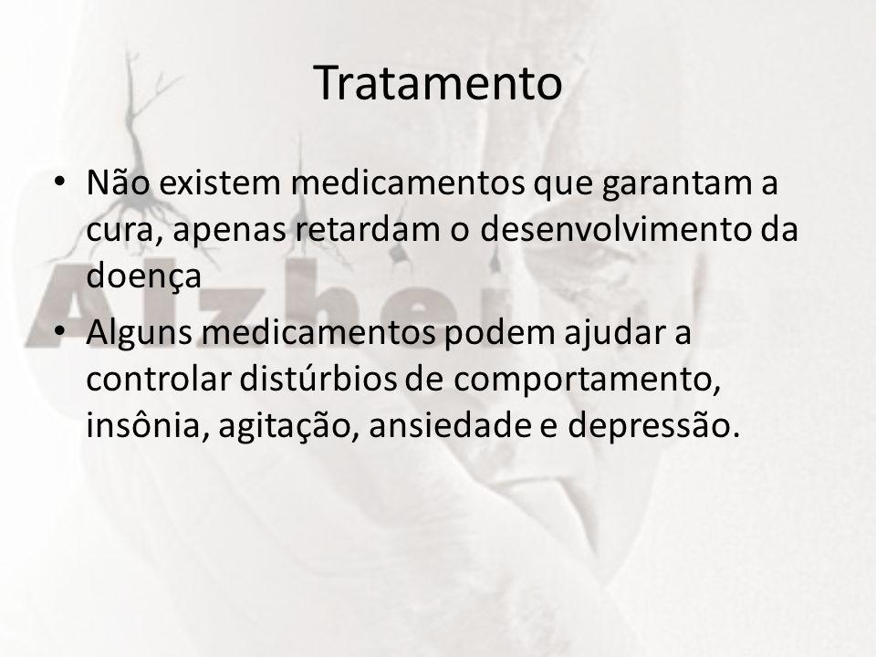 Tratamento Não existem medicamentos que garantam a cura, apenas retardam o desenvolvimento da doença Alguns medicamentos podem ajudar a controlar dist