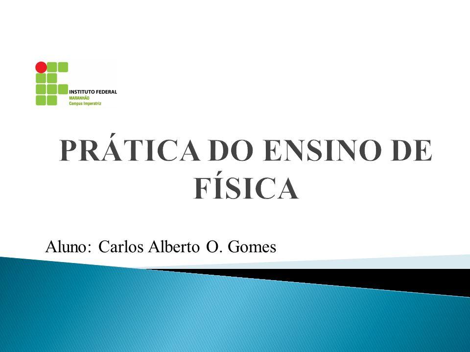 Aluno: Carlos Alberto O. Gomes