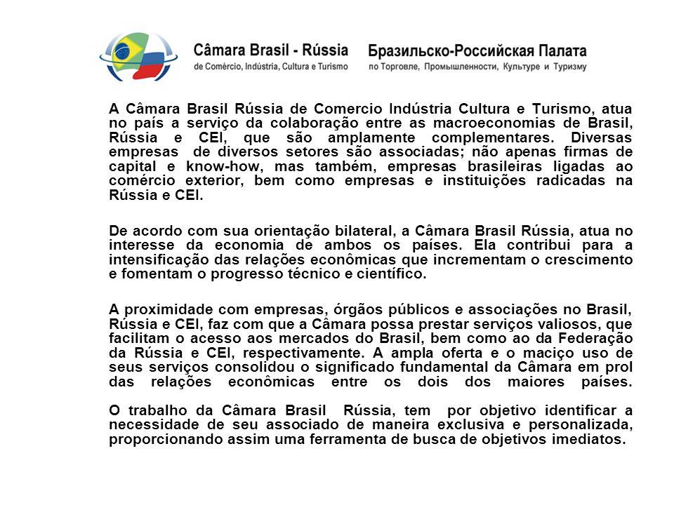 Principal Objetivo da Câmara Brasil-Rússia: Nos termos do artigo 2º do Estatuto Social da Câmara Brasil- Rússia: A Câmara tem por objetivo principal fomentar as relações econômicas entre a Rússia e o Brasil, atuando também de maneira oficial.
