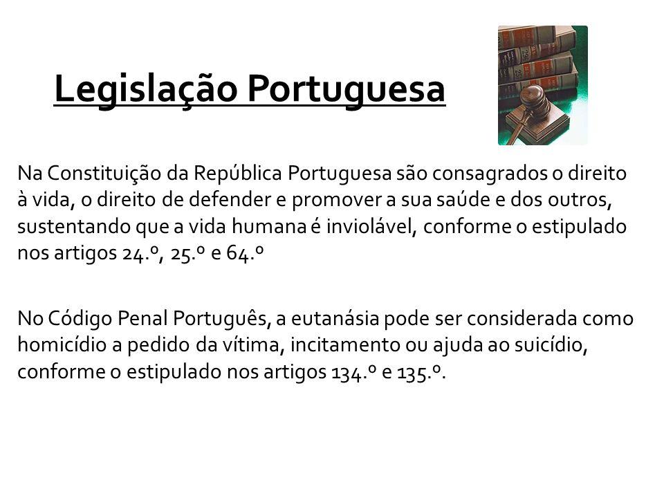 Legislação Portuguesa No Código Penal Português, a eutanásia pode ser considerada como homicídio a pedido da vítima, incitamento ou ajuda ao suicídio,