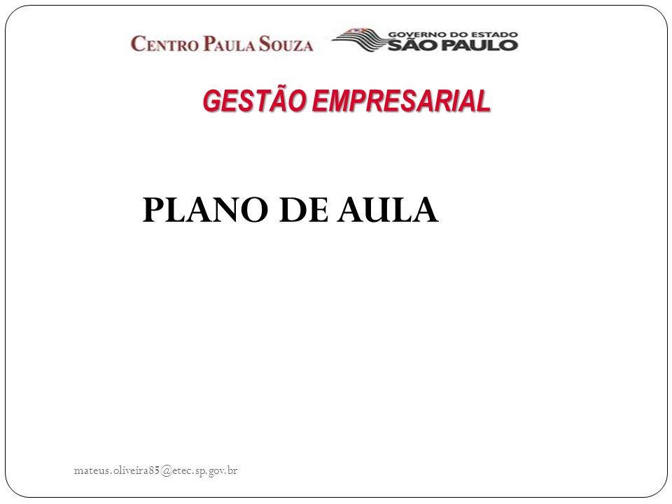 mateus.oliveira85@etec.sp.gov.br INTRODUÇÃO AO PLANEJAMENTO Planejar envolve um modo de pensar.