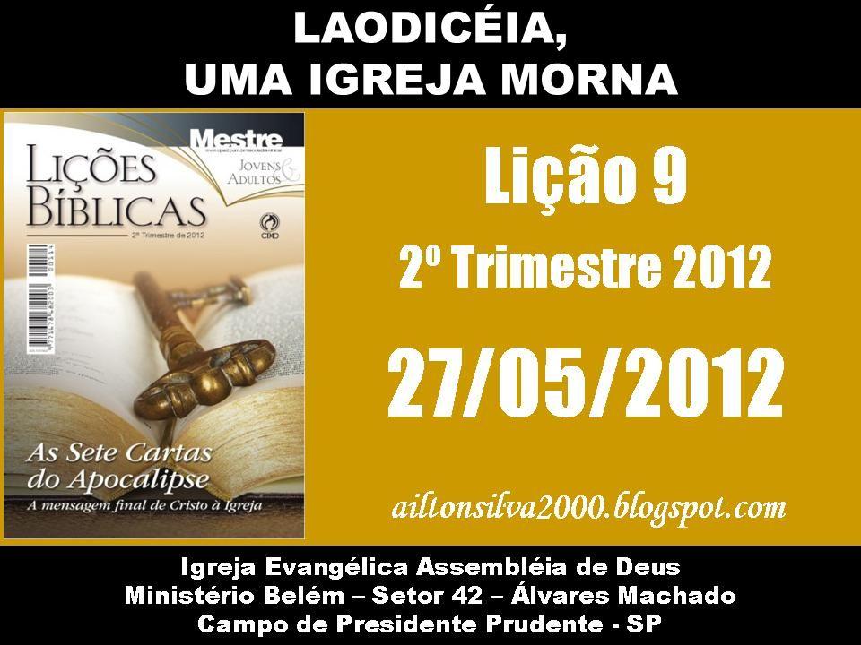 II – A SITUAÇÃO ESPIRITUAL DA IGREJA DE LAODICÉIA 1.