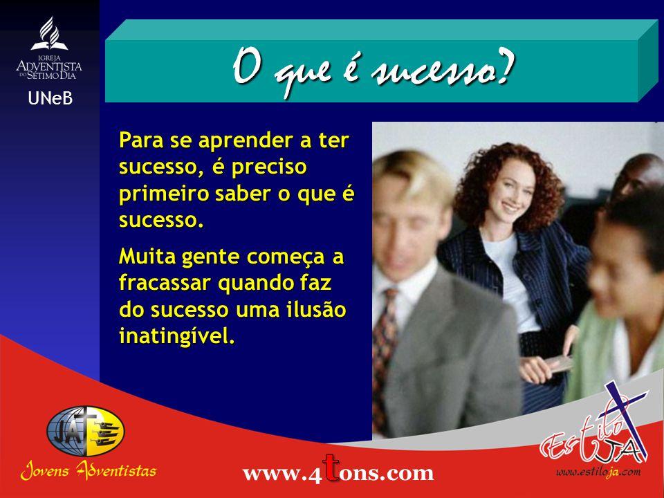 Para se aprender a ter sucesso, é preciso primeiro saber o que é sucesso.