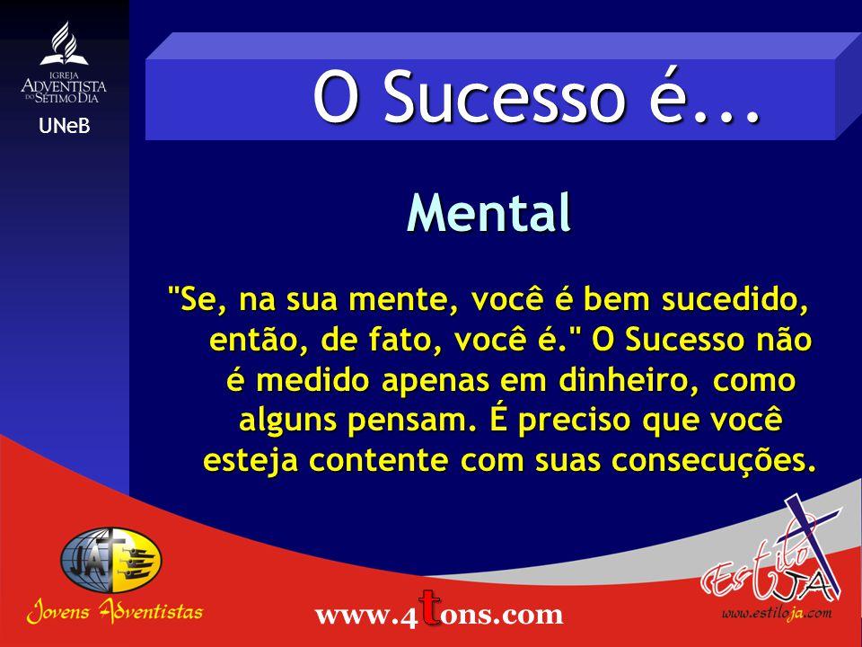 O Sucesso é... Pessoal O sucesso de uma pessoa não é necessariamente sucesso para outra pessoa. Para Ayrton Senna, por exemplo, o sucesso era ganhar o