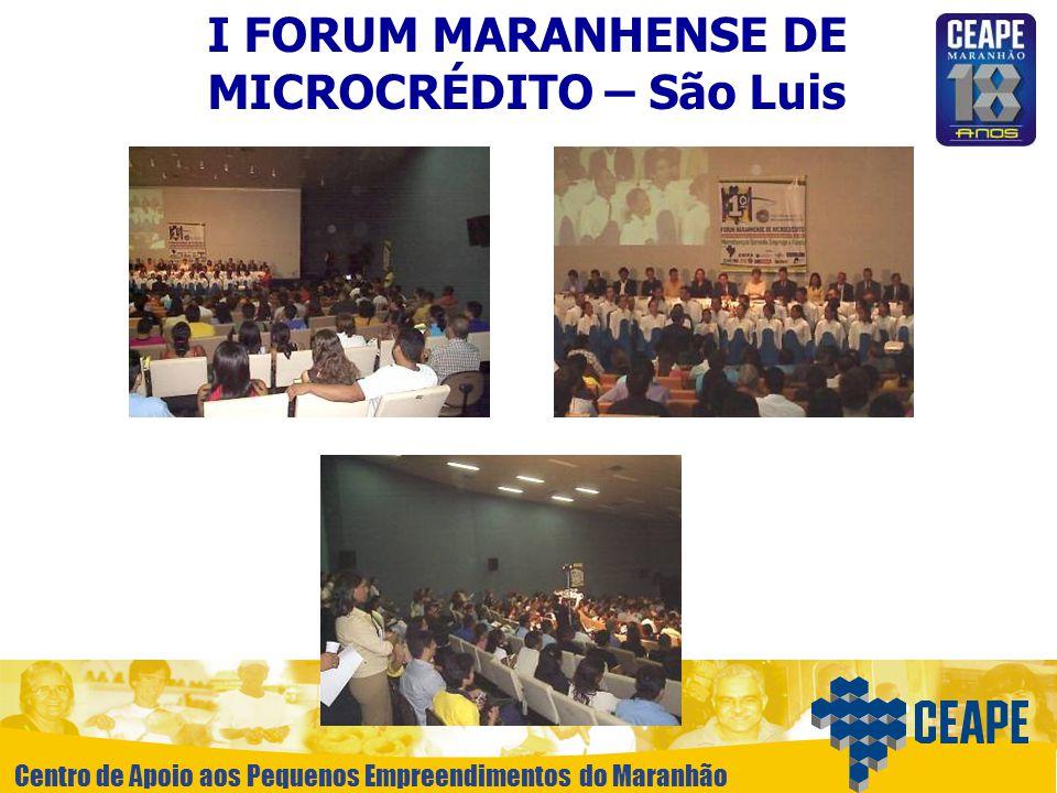 I FORUM MARANHENSE DE MICROCRÉDITO – São Luis