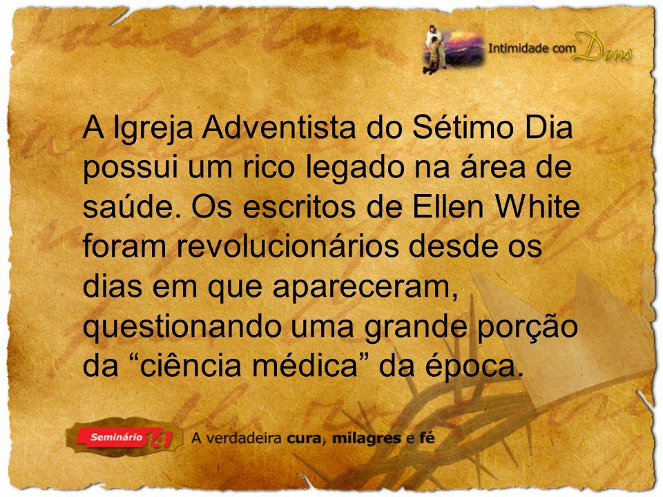 A Igreja Adventista do Sétimo Dia possui um rico legado na área de saúde.