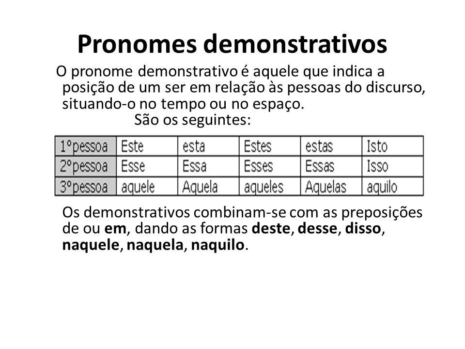 Modalidades no, na, nos, nas Formas pronominais enclíticas que ocorrem após as formas verbais com ditongo nasal final: -ão, -õe, m: dão + ele = dão-no