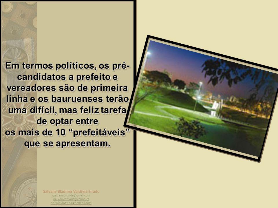 Galvany Bladimir Valdivia Tirado galvanybvtvida@gmail.com galvanybvtvida@yahoo.es galvanybvtvida@hotmail.com Os principais eventos de hipismo rural acontecem em Bauru, por iniciativa da Associação Nacional dos Criadores do Quarto de Milha.